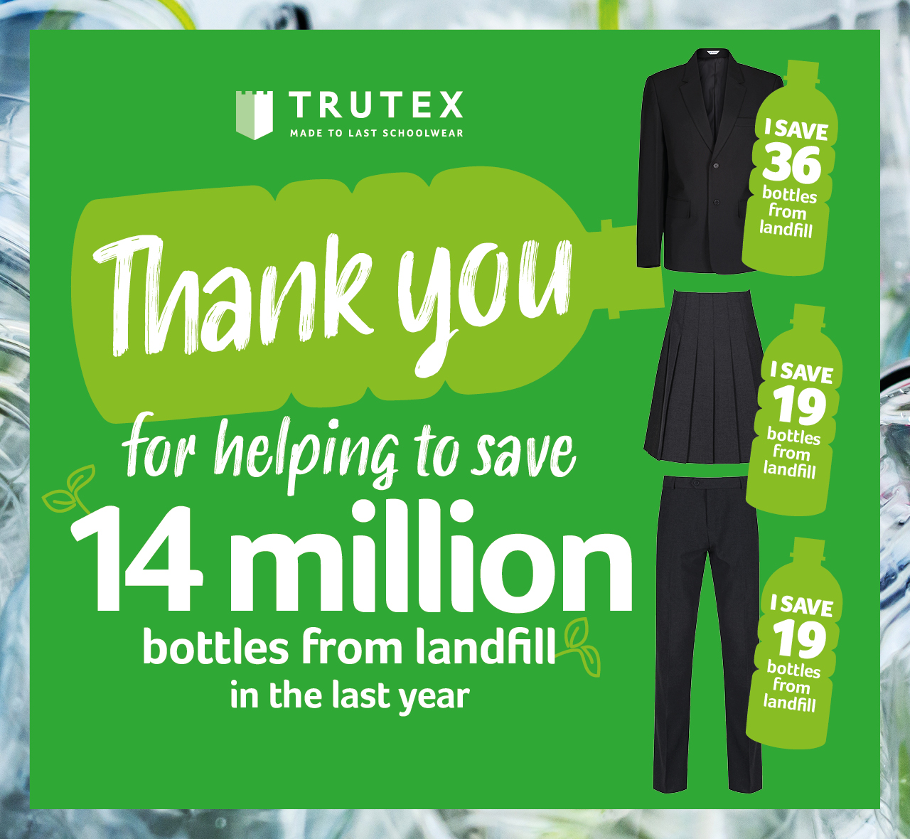 Thank you for helping to save 14 million plastic bottles from landfill
